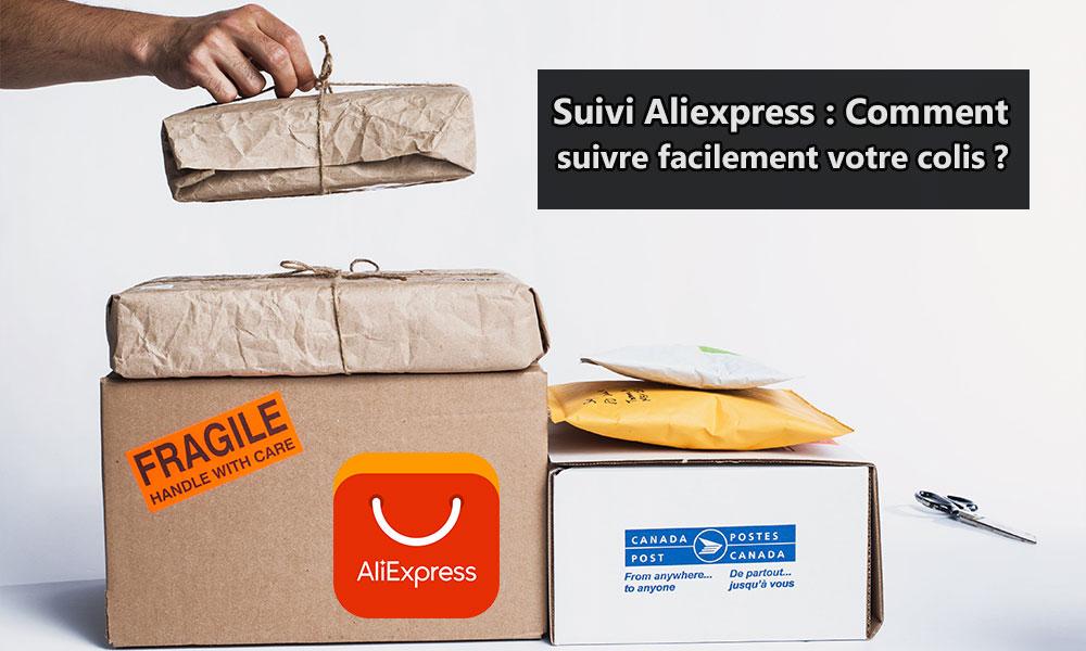 Suivi Aliexpress : Comment suivre facilement votre colis ?