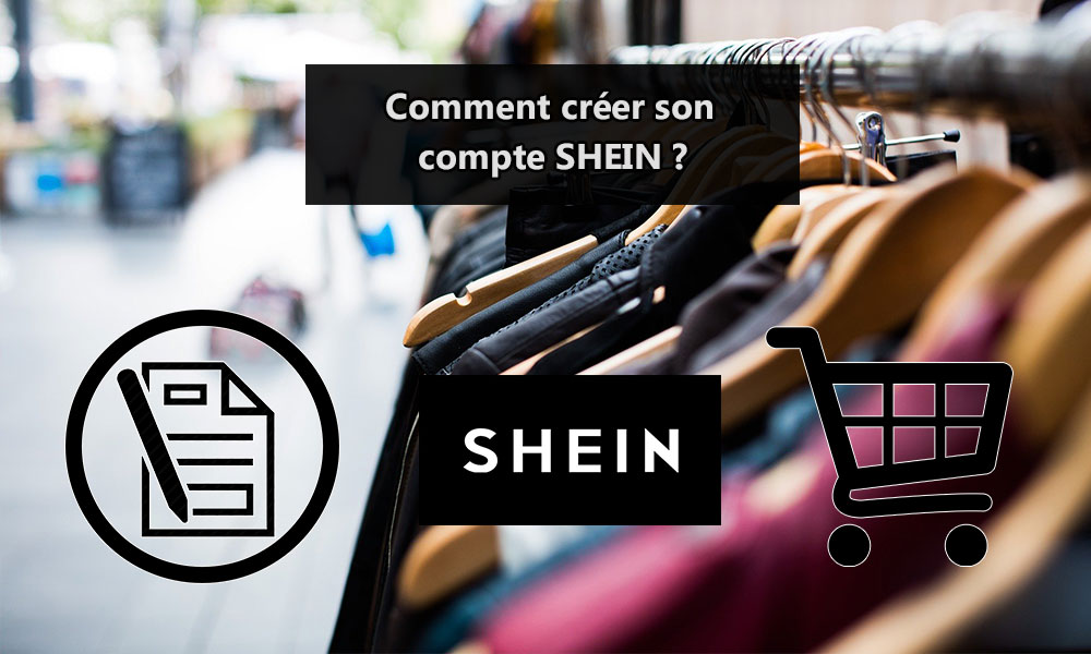 Créer son compte SHEIN