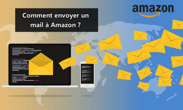 Comment envoyer un mail à Amazon
