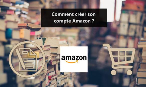 Créer son compte Amazon