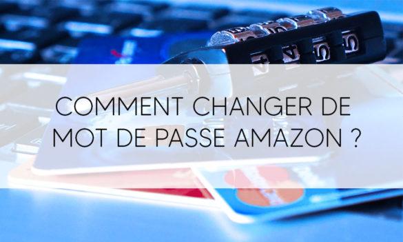Comment changer de mot de passe Amazon