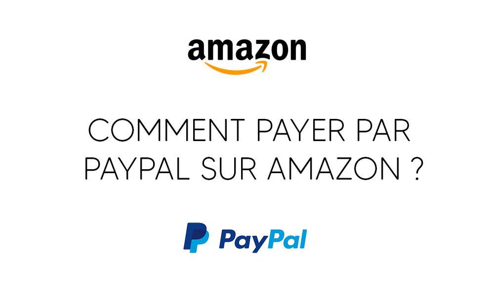 Comment payer par PayPal sur Amazon ?