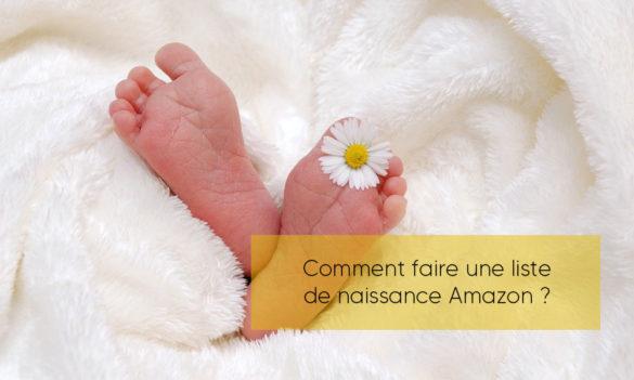 Comment faire une liste de naissance Amazon