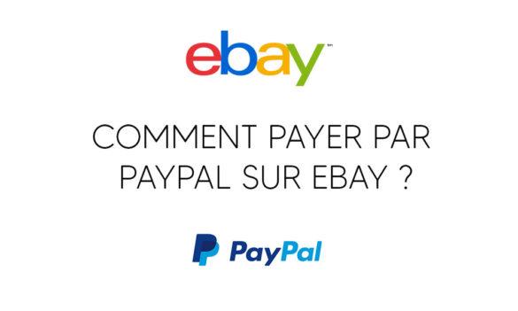 Comment payer par Paypal sur ebay